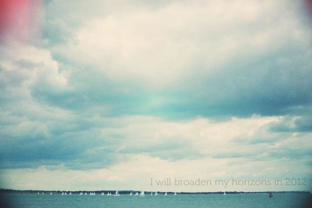 i will broaden my horizons in 2012